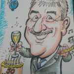 Nick Balcombe celebrates 50 years in the insurance industry. I have drawn him every year for the last 20 years!